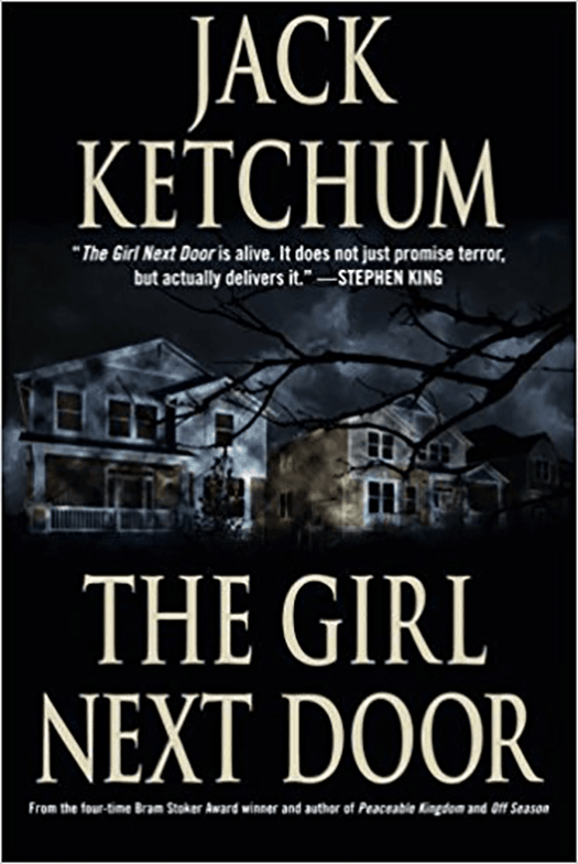 The Girl Next Door - Jack Ketchum Novels