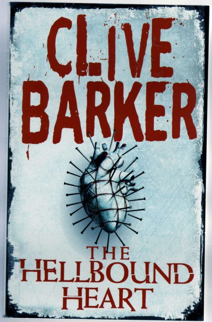 The Hellbound Heart by Clive Baker - Disturbing Novels