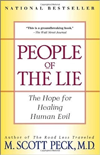 People of the Lie: A Hope For Healing Human Evil