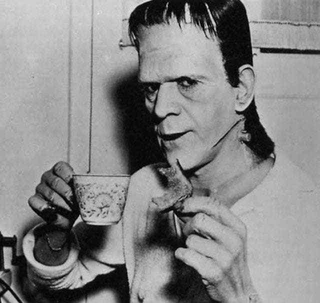 Frankenstein just drinking his tea
