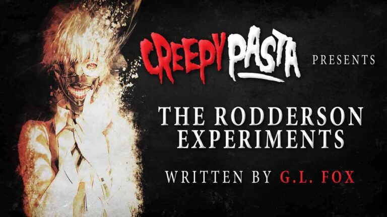 "[LISTEN NOW] New Creepypasta ""The Rodderson Experiments"""