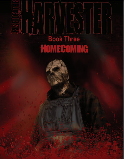 Rise of the Harvester Book Three Homecoming Available Now