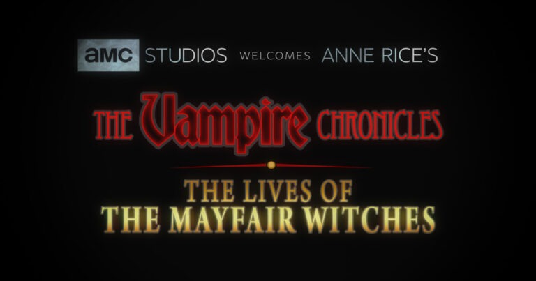 Anne Rice's The Vampire Chronicles, Lives Of The Mayfair Witches Purchased By AMC