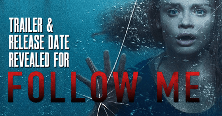 'Follow Me' Trailer Promises More Tense Escape Action